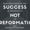 Friends to the Success of Reformation?