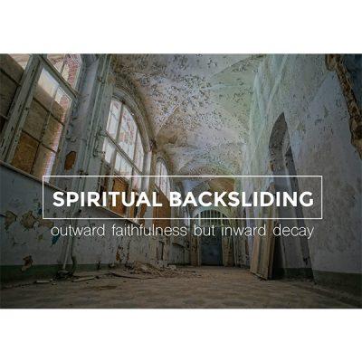 Spiritual Backsliding
