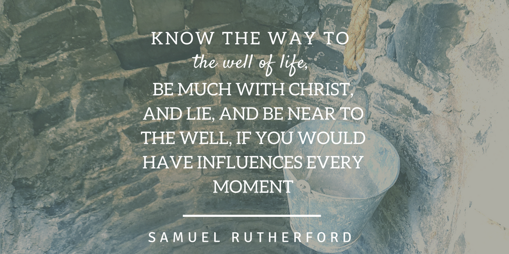 Know the Way to the Well of Life