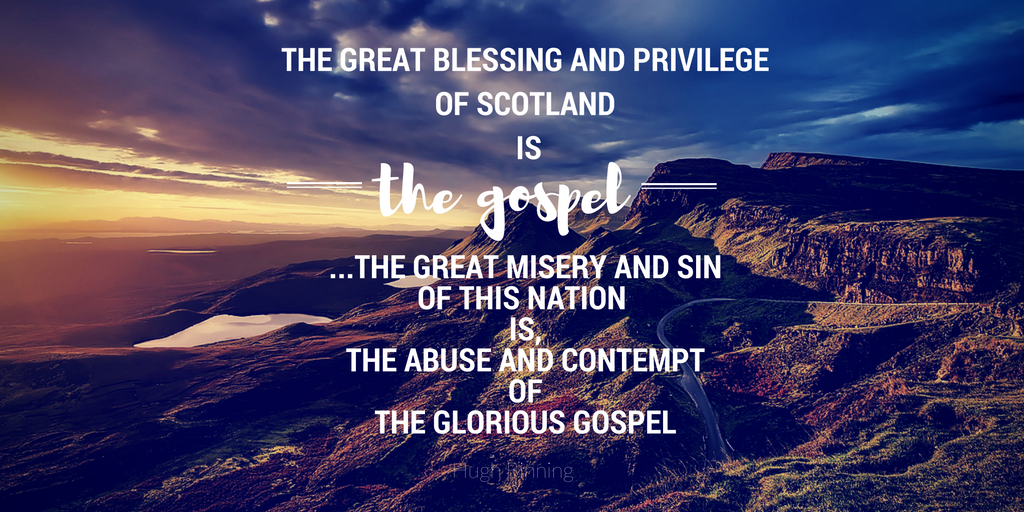 Scotland's Greatest Blessing and Curse
