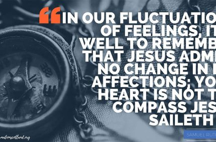 Feelings Change, Christ Does Not